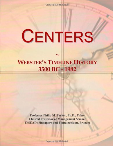 9780546874020: Centers: Webster's Timeline History, 3500 BC - 1982