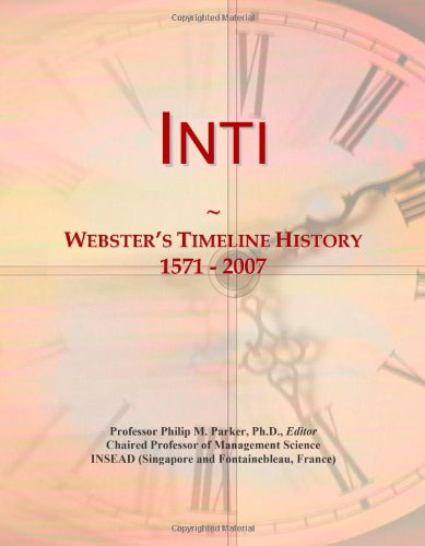 9780546877984: Inti: Webster's Timeline History, 1571 - 2007