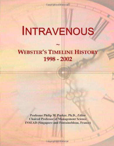 9780546878219: Intravenous: Webster's Timeline History, 1998 - 2002