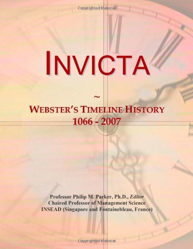 9780546878585: Invicta: Webster's Timeline History, 1066 - 2007
