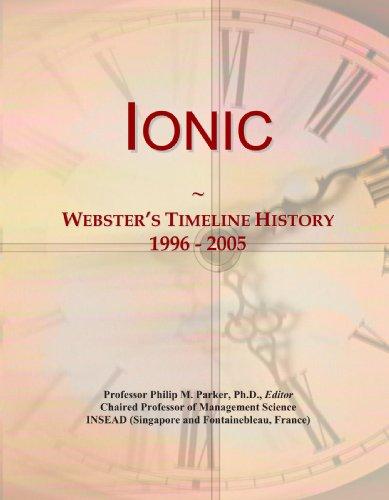 9780546878929: Ionic: Webster's Timeline History, 1996 - 2005