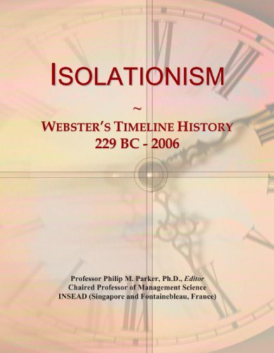 9780546879674: Isolationism: Webster's Timeline History, 229 BC - 2006