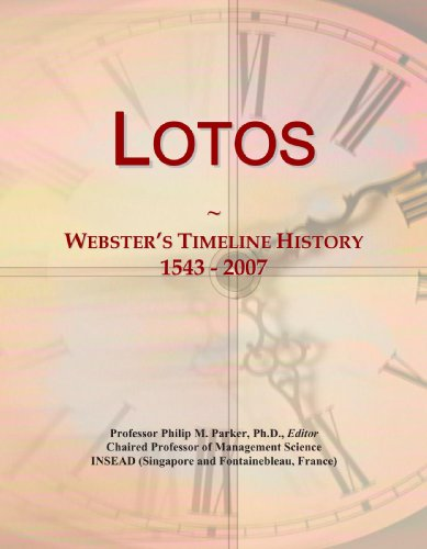 9780546881998: Lotos: Webster's Timeline History, 1543 - 2007