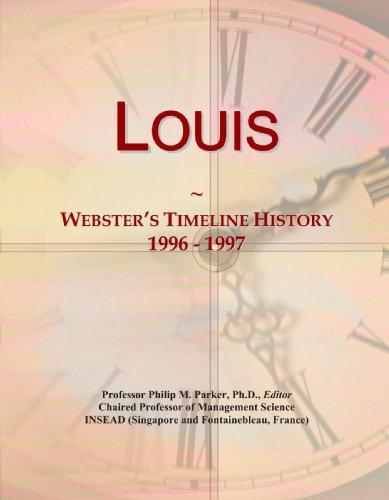 9780546882315: Louis: Webster's Timeline History, 1996 - 1997