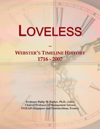 9780546882490: Loveless: Webster's Timeline History, 1716 - 2007