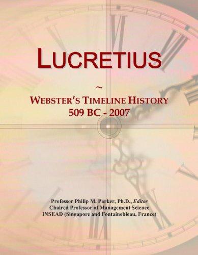 9780546882766: Lucretius: Webster's Timeline History, 509 BC - 2007