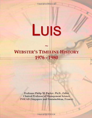 9780546883114: Luis: Webster's Timeline History, 1976 - 1980