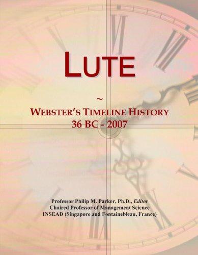 9780546883541: Lute: Webster's Timeline History, 36 BC - 2007