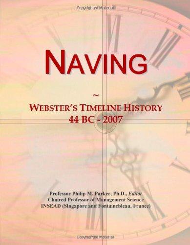 9780546884746: Naving: Webster's Timeline History, 44 BC - 2007