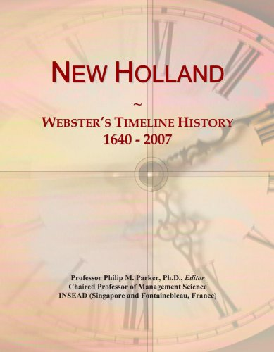 9780546885149: New Holland: Webster's Timeline History, 1640 - 2007
