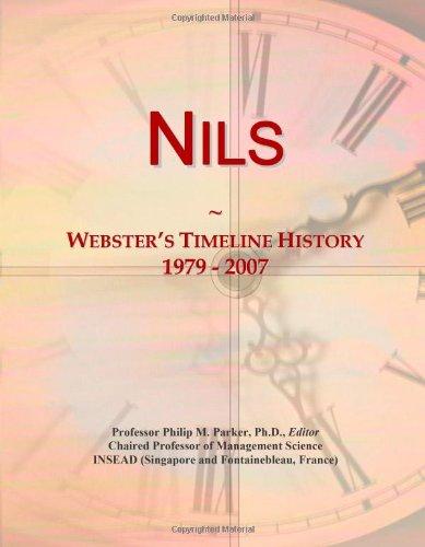 9780546885743: Nils: Webster's Timeline History, 1979 - 2007