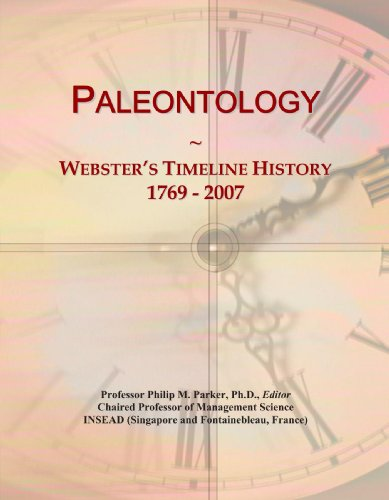 9780546887402: Paleontology: Webster's Timeline History, 1769 - 2007