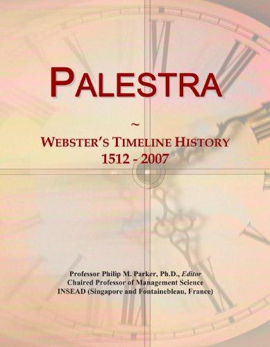 9780546887419: Palestra: Webster's Timeline History, 1512 - 2007