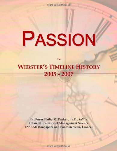 Passion: Webster's Timeline History, 2005 - 2007: Icon Group International