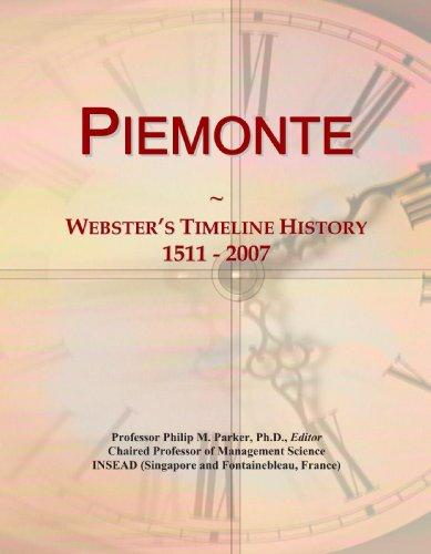 9780546892888: Piemonte: Webster's Timeline History, 1511 - 2007