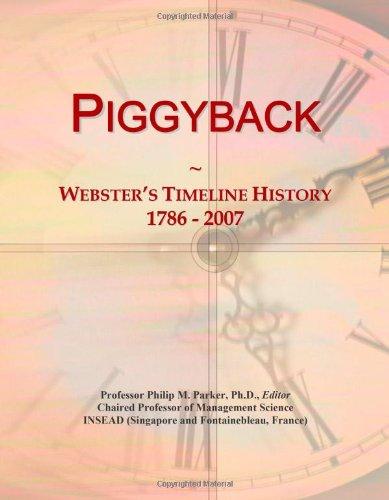 9780546893090: Piggyback: Webster's Timeline History, 1786 - 2007