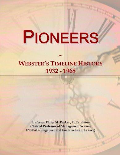 9780546893496: Pioneers: Webster's Timeline History, 1932 - 1968