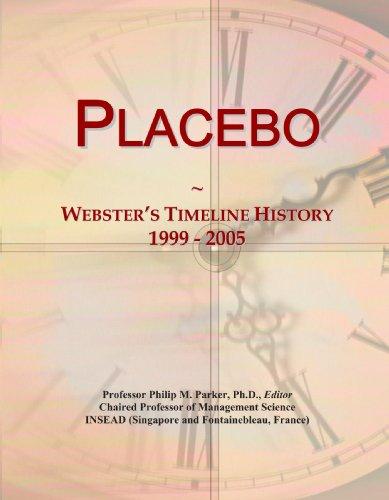 9780546893748: Placebo: Webster's Timeline History, 1999 - 2005