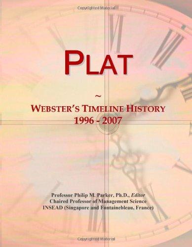 9780546894127: Plat: Webster's Timeline History, 1996 - 2007