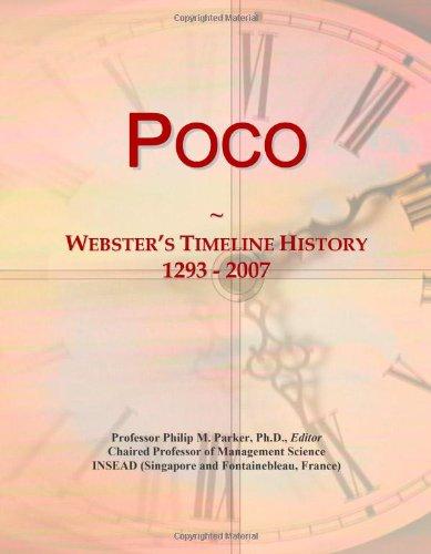 9780546894721: Poco: Webster's Timeline History, 1293 - 2007