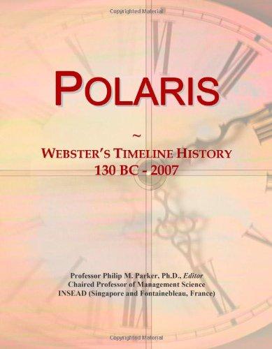 9780546895056: Polaris: Webster's Timeline History, 130 BC - 2007