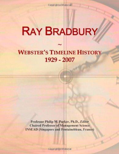 9780546895742: Ray Bradbury: Webster's Timeline History, 1929 - 2007