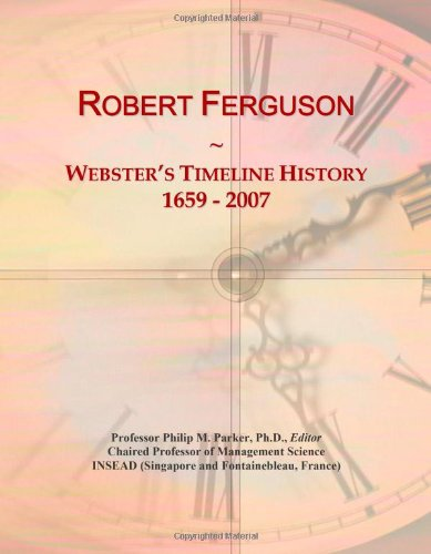 9780546896510: Robert Ferguson: Webster's Timeline History, 1659 - 2007