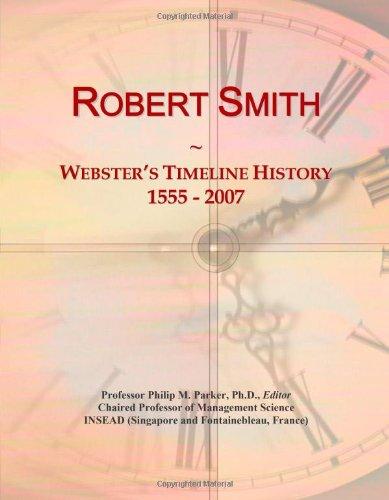 9780546896855: Robert Smith: Webster's Timeline History, 1555 - 2007