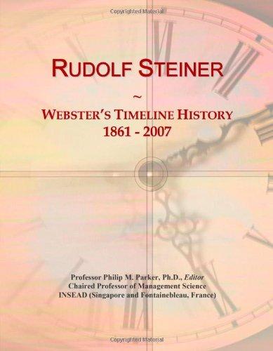 9780546897142: Rudolf Steiner: Webster's Timeline History, 1861 - 2007
