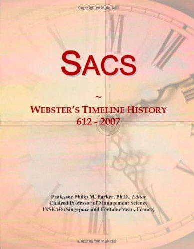 9780546897678: Sacs: Webster's Timeline History, 612 - 2007
