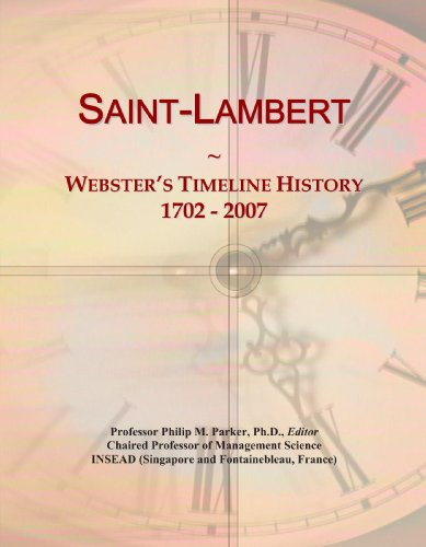 9780546898194: Saint-Lambert: Webster's Timeline History, 1702 - 2007
