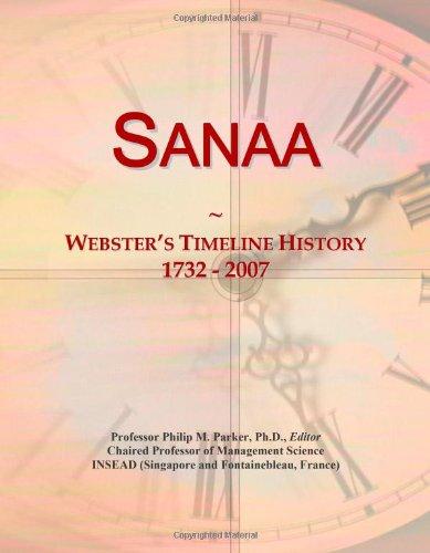 9780546899320: Sanaa: Webster's Timeline History, 1732 - 2007