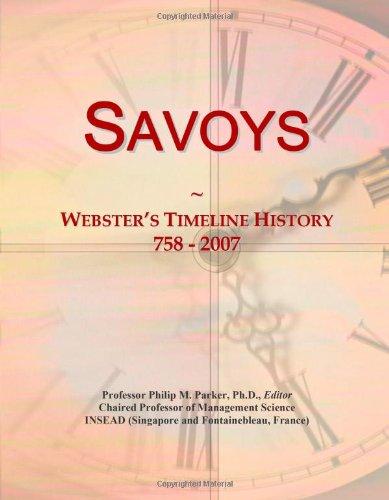 9780546899986: Savoys: Webster's Timeline History, 758 - 2007
