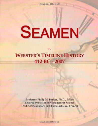 9780546900620: Seamen: Webster's Timeline History, 412 BC - 2007