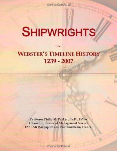 9780546901818: Shipwrights: Webster's Timeline History, 1239 - 2007