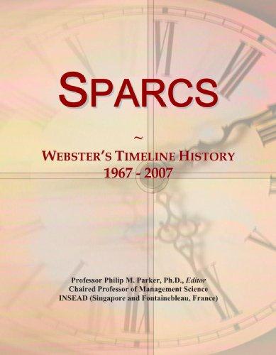 9780546904468: Sparcs: Webster's Timeline History, 1967 - 2007