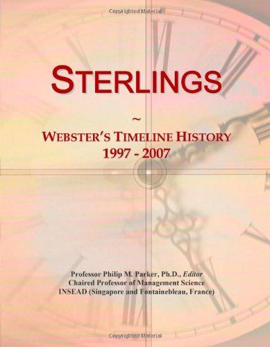 9780546906110: Sterlings: Webster's Timeline History, 1997 - 2007