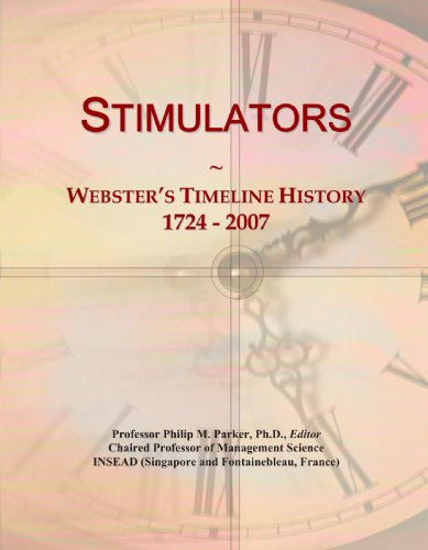 9780546906240: Stimulators: Webster's Timeline History, 1724 - 2007