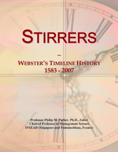 9780546906349: Stirrers: Webster's Timeline History, 1583 - 2007