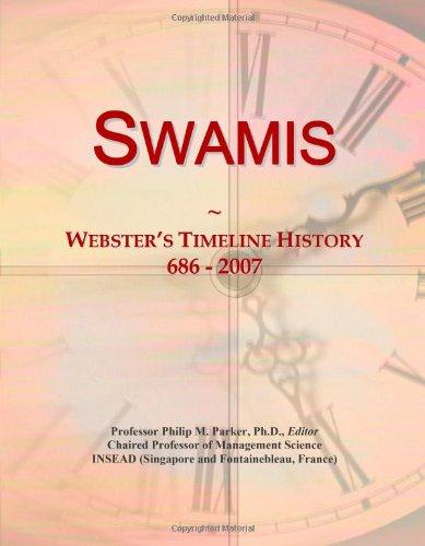 9780546908589: Swamis: Webster's Timeline History, 686 - 2007