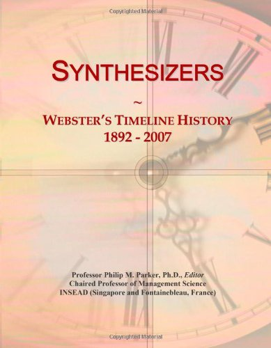 9780546909005: Synthesizers: Webster's Timeline History, 1892 - 2007