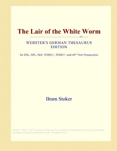 9780546927627: The Lair of the White Worm (Webster's German Thesaurus Edition)