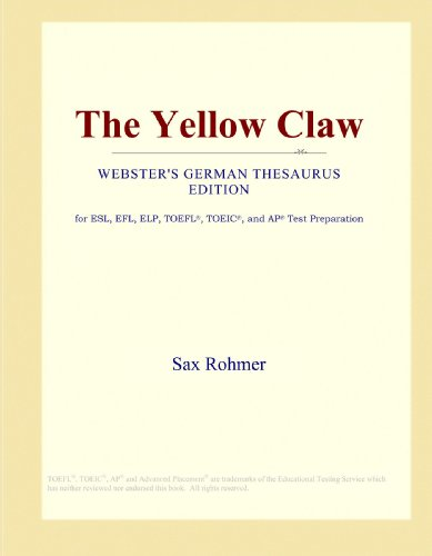 9780546933390: The Yellow Claw (Webster's German Thesaurus Edition)