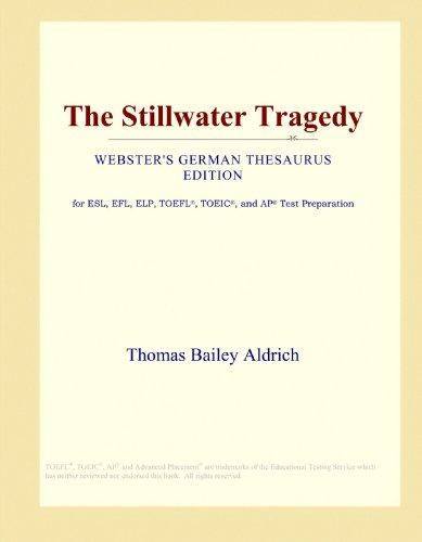 9780546933819: The Stillwater Tragedy (Webster's German Thesaurus Edition)
