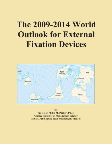 9780546940152: The 2009-2014 World Outlook for External Fixation Devices