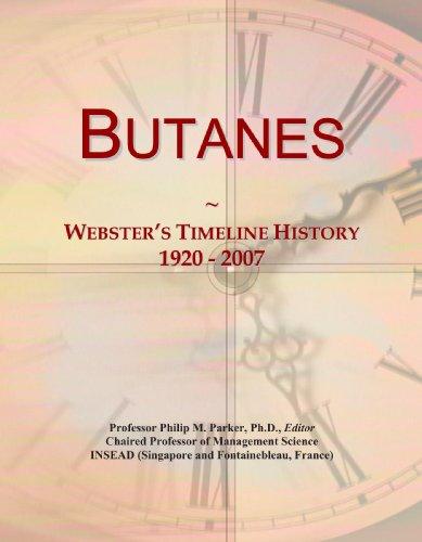 9780546942965: Butanes: Webster's Timeline History, 1920 - 2007