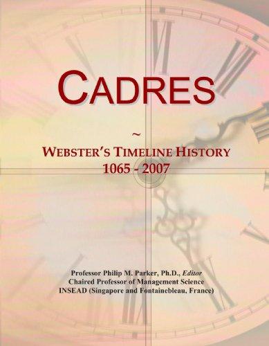 9780546943450: Cadres: Webster's Timeline History, 1065 - 2007