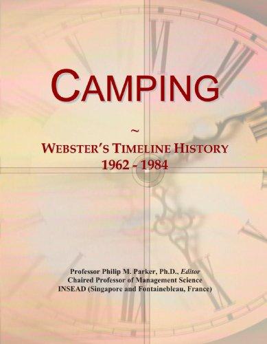 9780546945409: Camping: Webster's Timeline History, 1962 - 1984