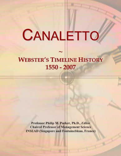 9780546945652: Canaletto: Webster's Timeline History, 1550 - 2007