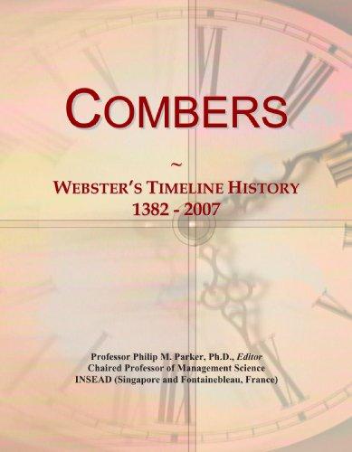 9780546949728: Combers: Webster's Timeline History, 1382 - 2007